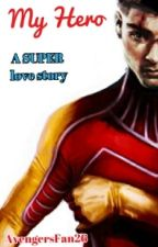 My Hero (a Ziall Fanfic♥) by -gayshipsonly