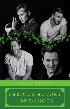 Various Actors x Reader Inserts by LillianOfLiterature