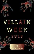 Villain Week 2019 by OtFuRe666