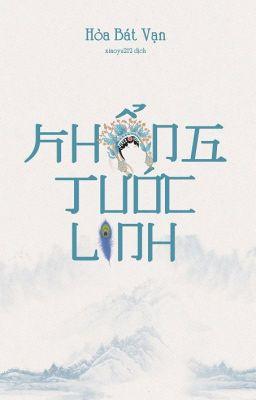 [SungChen] [Shortfic/Trans] Khổng Tước Linh