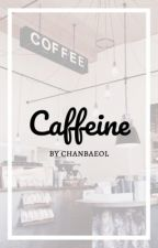 Caffeine || Produce X 101 / X1 by chanbaeol