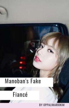 Manoban's Fake Fiancée   Jenlisa by OppaLimarioKim