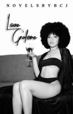 Love Galore by novelsbybcj