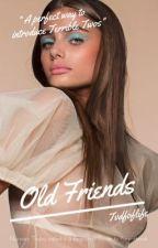 Old Friends • David Dobrik  by tvdfoflife