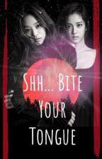 Shh... Bite Your Tongue |:|Jensoo|:| by BlinkOnceRedluvDab