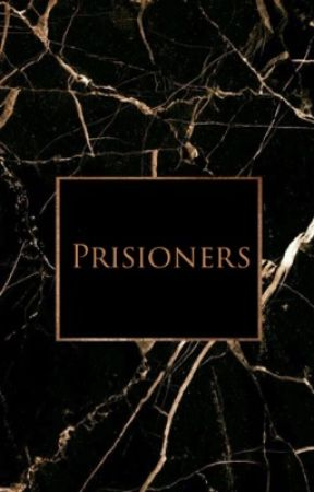 Prisioners by K_L_novels