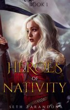 Heroes of Nativity by SethZarandona