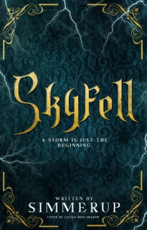 Skyfell  ϟ  Book I by simmerup