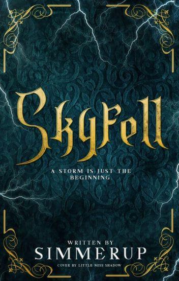 Skyfell  ϟ  Book I
