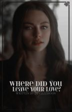 Where Did You Leave Your Love₁ ━━ 𝐂𝐨𝐥𝐛𝐲 𝐁𝐫𝐨𝐜𝐤 by devilishion