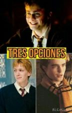 Tres opciones-cedric diggory,fred weasley,harry potter y tu- by magicgirlpotter