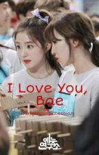I Love You, Bae // Wendy x Irene by DanganronpaLesbian