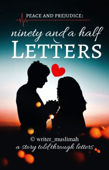 Peace & Prejudice : Ninety And A Half Letters
