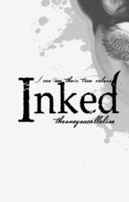 Inked by TheOneYouCallElise