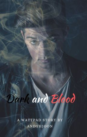 Dark and Blood by AndyHjoon