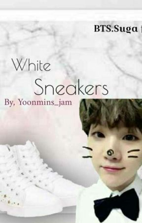 White Sneakers (Suga ff ) by yoonmins_jam