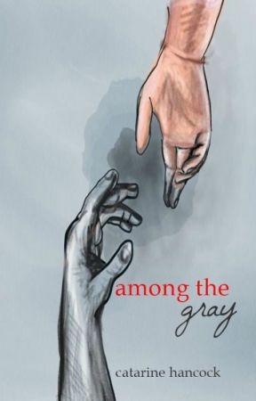 among the gray [CURRENT AND REVISED EDITION] by catarinehancock