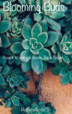 Blooming Buds by Hufflepuffpride13