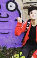 Shadows (Sonny Robertson Fanfic)  by duffs_girl