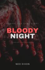 BLOODY NIGHT by SirFrosterYue
