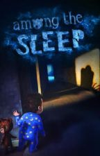 Among The Sleep by ashley_soccer_