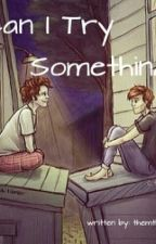 Can I Try Something? (larry AU) by larryisperfectionn