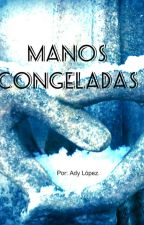 Manos congeladas. by Adylene156