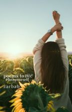 poems to me | poetry collection | ✓ by zarbabkebab_