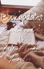 Order Of Books & Updates by BrianaLwrites