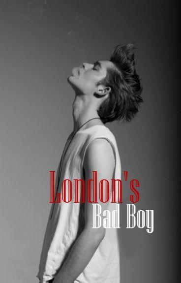 London's Bad Boy. (Slowly Editing)
