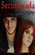 Secuestrada Secretos Vondy II by VondyYPonny