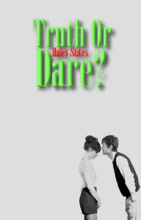 Truth Or Dare? (Completed) by Hamsandwhich