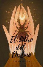 El Libro del Destino by sebastian902