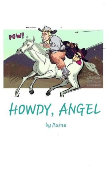 Howdy, Angel // A Good Omens Fanfiction - Raine - Wattpad