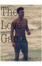 The Love Game (A Cameron Dallas FanFiction) by kelsiesalem