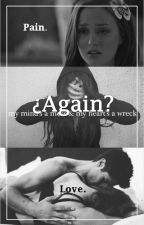 ¿Again? by PatchsoytuAngel