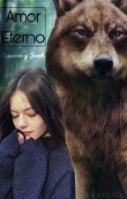 Amor Eterno (Fanfic de Renesmee y Jacob). by MariferHP