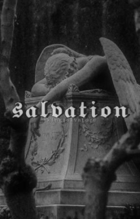 salvation ⇾ a.s. by -kingsalvatore