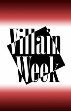 ⬜Villain Week⬛ by InsomniaReizen