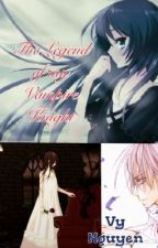 The Legend of my Vampire Knight by sweetbaejin