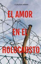 El amor en el holocausto by GianellaMarin10