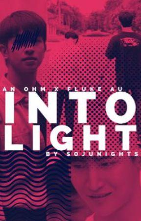 Into Light (FlukeXOhm)  by sojunights