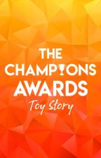 The Champions Awards - Toy Story by TheChampionsAwards