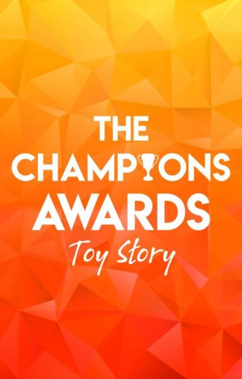 The Champions Awards - Toy Story