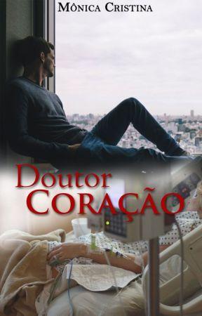 Doutor Coração (DEGUSTAÇÃO) by MnicaCristina140