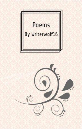 Poems (Watty 2019) by WriterWolf16