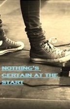 Nothing's Certain At The Start (A McFly Fan Fiction) by Ashtonsoffeels