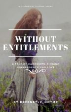 Without Entitlements by defenetly_notme