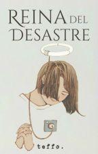 Reina del Desastre (Pausada) by teffo96