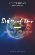 Sides of Two - Stars of Three #2 by nithyaangadi